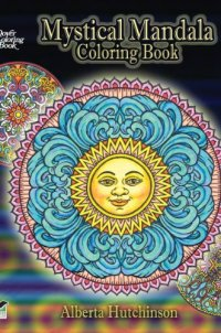 Mystical Mandala Coloring Book (Dover Design Coloring Books)