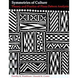 Symmetries of Culture: Theory and Practice of Plane Pattern Analysis