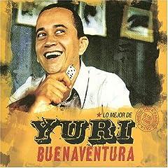 Yuri Buenaventura Lo Mejor De Yuri album cover