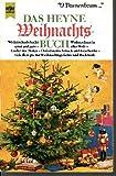 Das Heyne Weihnachtsbuch