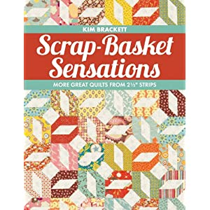 """Scrap-Basket Sensations: More Great Quilts from 2 1/2"""" Strips"""