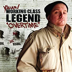 Working Class Legend: OVERTIME