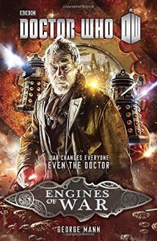 Doctor Who: Engines of War by George Mann| wearewordnerds.com