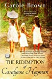 The Redemption of Caralynne Hayman