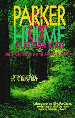 Parker & Hulme: A Lesbian View