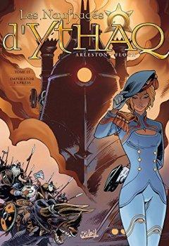 Livres Couvertures de Les Naufragés d'Ythaq 15 - Imperator Express