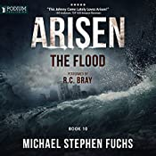 The Flood: Arisen, Book 10 | [Michael Stephen Fuchs]