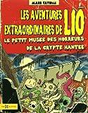 Les aventures extraordinaires de Lio, Tome 2 : Le petit musée des horreurs de la crypte hantée