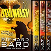 The Brainrush Trilogy: Box Set | [Richard Bard]