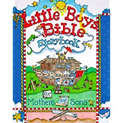 Little Boys Bible Storybook for Mothers and Sons (Little Boys)