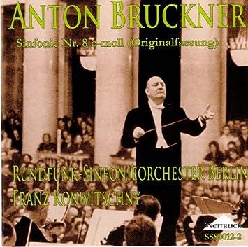 ブルックナー:交響曲第8番「ハース版」 フランツ・コンヴィチュニー指揮ベルリン放送交響楽団(旧東)