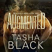 Augmented: Building a Hero, Book 2 | [Tasha Black]