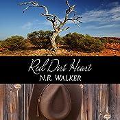 Red Dirt Heart: Red Dirt, Book 1 | [N.R. Walker]