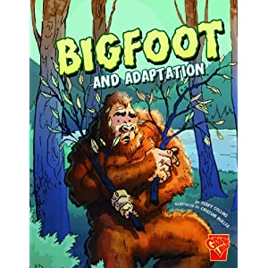 Bigfoot and Adaptation (Monster Science)