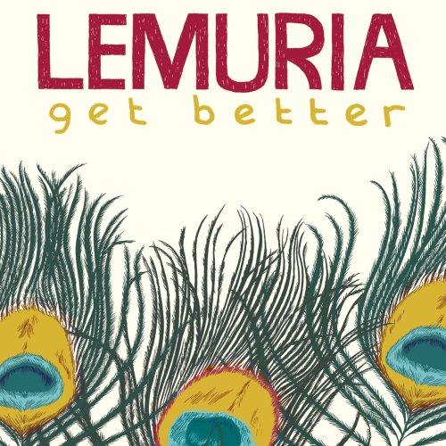 Lemuria - Get Better