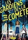 Les gardiens de la comète, tome 1 : Une fille venue des étoiles