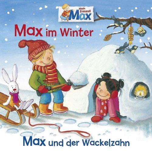 Mein Freund Max - Max im Winter/Max und der Wackelzahn (Karussell)