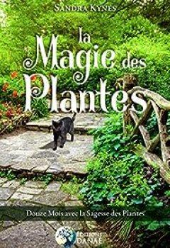 Livres Couvertures de La Magie Des Plantes   Douze Mois Avec La Sagesse Des Plantes