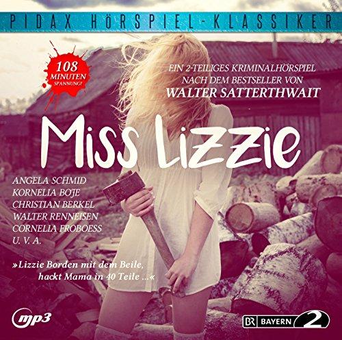 Pidax Hörspiel-Klassiker - Miss Lizzie (Walter Satterthwait) BR 1998 / pidax 2015