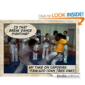 Is that Breakdance Fighting?: My Take on Capoeira