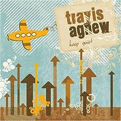 travis agnew keep quiet