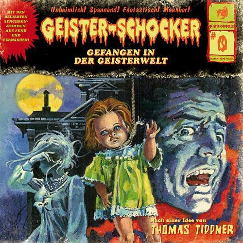 Geister-Schocker (0) Gefangen in der Geisterwelt (Romantruhe)
