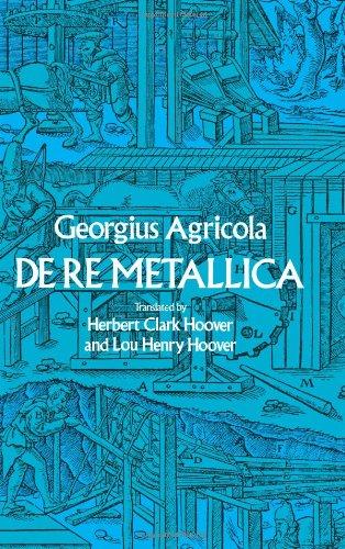 De Re Metallica (Dover Earth Science)