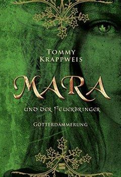 Buchdeckel von Mara und der Feuerbringer, Band 03: Götterdämmerung
