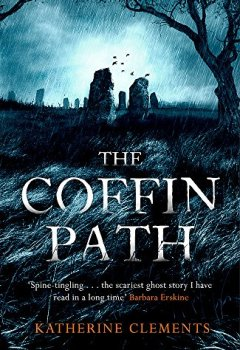 Livres Couvertures de The Coffin Path: 'The perfect ghost story'