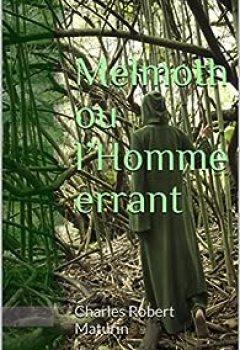 Livres Couvertures de Melmoth Ou L'Homme Errant