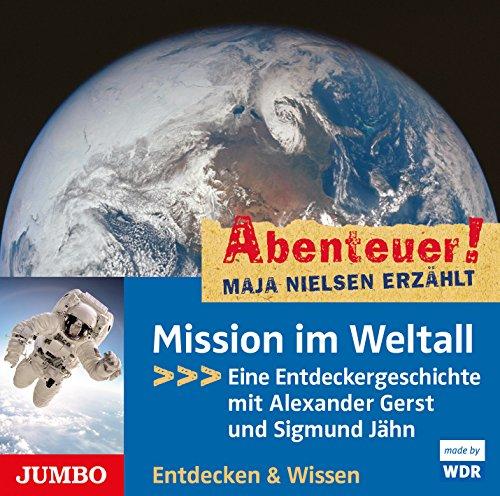 Abenteuer & Wissen - Mission im Weltall (Maja Nielsen) WDR 2015 / headroom 2016