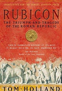 Livres Couvertures de Rubicon: The Triumph and Tragedy of the Roman Republic