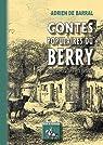 Contes Populaires du Berry (Promenades en Berry)