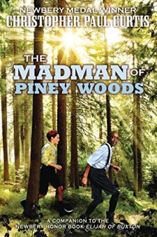 The Madman of Piney Woods by Christopher Paul Curtis| wearewordnerds.com