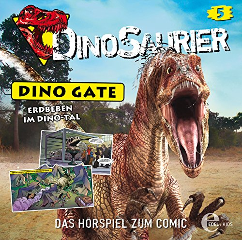 Dinosaurier: Dino Gate (5) Erdbeben im Dinotal (Edelkids)