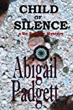Child of Silence (Bo Bradley Mysteries, Book One)