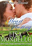 His Heart for the Trusting: a western romance (Texas Hearts Book 2)