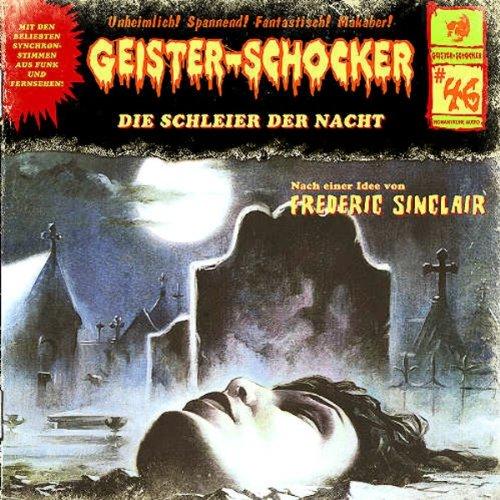 Geister-Schocker (46) Die Schleier der Nacht (Romantruhe Audio)