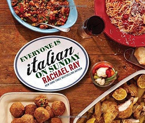 Rachael Ray - Everyone Is Italian on Sunday epub book