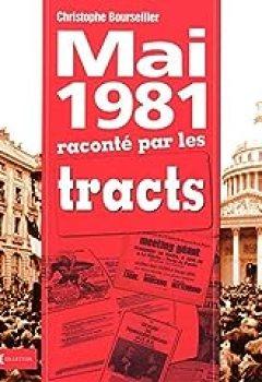 Mai 1981 Raconté Par Les Tracts