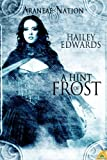 A Hint of Frost: Araneae Nation