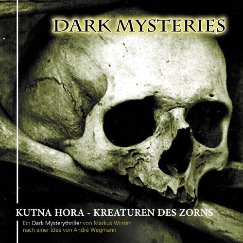 Dark Mysteries (6) Kutna Hora, Kreaturen des Zorns (Winterzeit)
