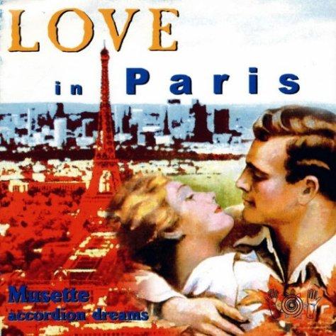 VA-Love In Paris Musette Accordion Dreams-CD-FLAC-2008-DCRD Download
