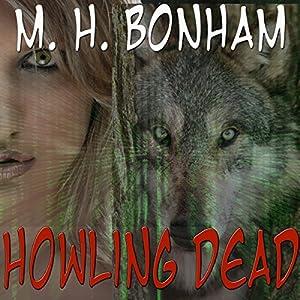 Howing Dead