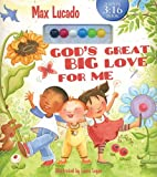God's Great Big Love For Me: 3:16 - Preschool Edition (John 3:16)