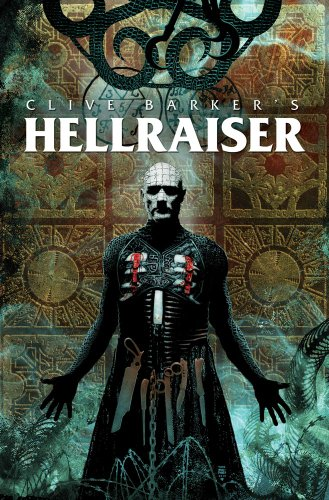 Clive Barker's Hellraiser Volume 1
