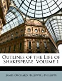 Image of Outlines of the Life of Shakespeare, Volume 1