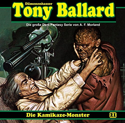 Tony Ballard (21) Kamikaze-Monster (1/2) - Dreamland Productions 2015