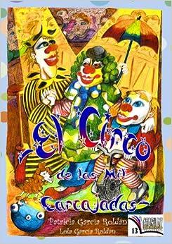 El circo de las mil carcajadas;<span style=