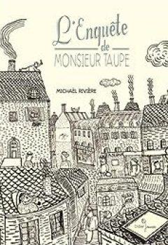 Livres Couvertures de L'Enquête De Monsieur Taupe